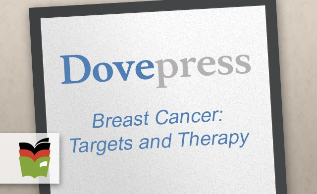 Breast Cancer: Targets and Therapy journal